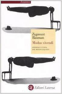 Zygmunt Bauman, Mousa Vivendi
